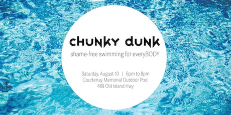 CHUNKY DUNK tickets
