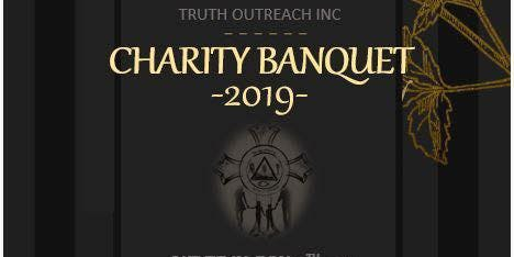 Truth Outreach Inc 2019 Charity Banquet