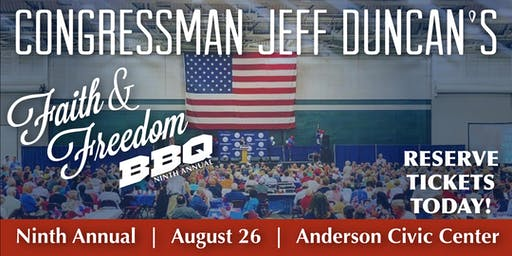Jeff Duncan's 9th Annual Faith & Freedom BBQ!