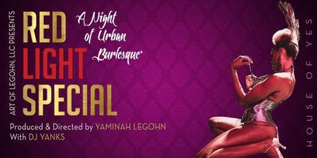 Red Light Special: A Night Of Urban Burlesque® tickets
