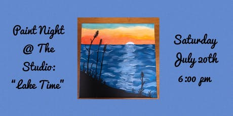 "Paint Night @ The Studio:  ""Lake Time "" artwork on an 11x14 Canvas tickets"