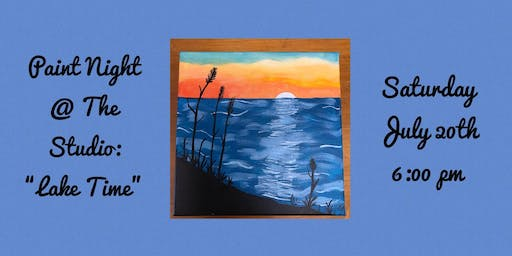 "Paint Night @ The Studio:  ""Lake Time "" artwork on an 11x14 Canvas"