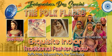 Jalwa- Independence Day Special- The Folk Flared-Exquisite Indian Traditional Fashion Show tickets