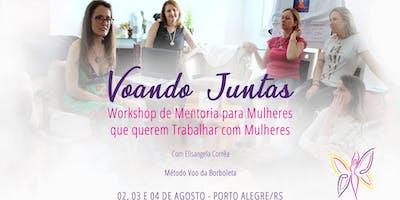 Workshop de Mentoria  para Mulheres que  querem trabalhar com Mulheres