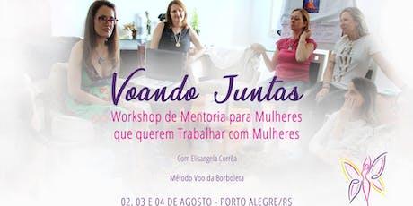 Workshop de Mentoria  para Mulheres que  querem trabalhar com Mulheres ingressos