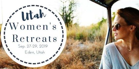 Utah Women's Retreat- Self-Care/Business Focused tickets
