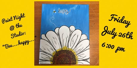 "Paint Night @ The Studio:  ""Bee Happy "" artwork on an 11x14 Canvas tickets"