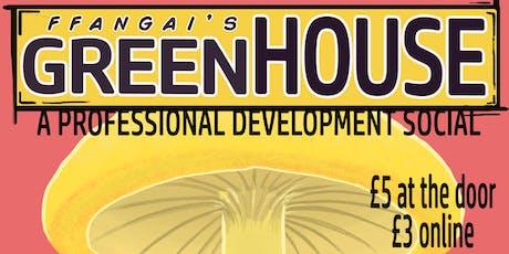 Ffangaí's Greenhouse tickets