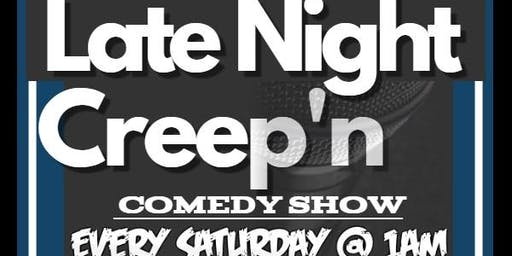 The J.R. Late Night Creep'n Comedy Show