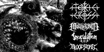 Toxic Cross, Mutilatred, Inoculation & Bloodborn