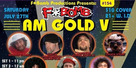 F*Bomb #154: AM Gold V featuring Tommy Von Voigt Solo Debut tickets