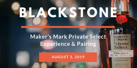 BlackStone & Maker's Mark Private Select Experience and Pairing tickets
