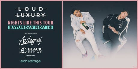Loud Luxury Nights Like This Tour tickets