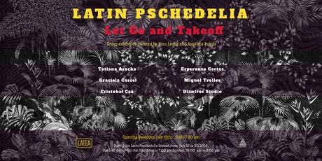 Latin Psychedelia: Let Go and Takeoff tickets