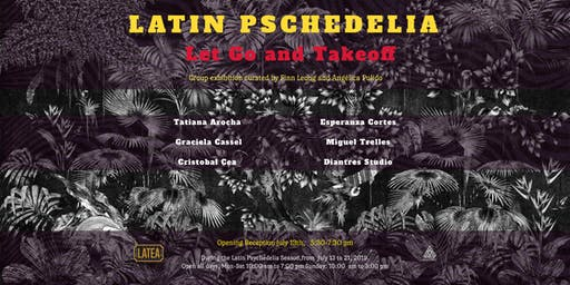 Latin Psychedelia: Let Go and Takeoff