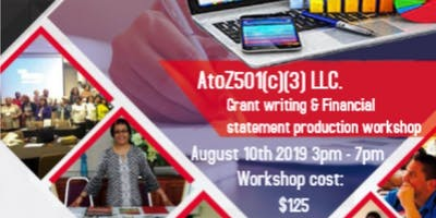 A to Z 501(c)(3) LLC's Grant Writing & Financial Statements Workshop