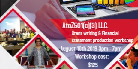 A to Z 501(c)(3) LLC's Grant Writing & Financial Statements Workshop tickets