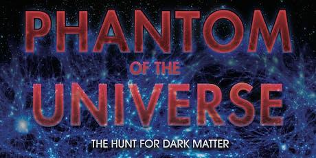 Phantom of the Universe tickets
