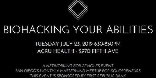 Biohacking Your Abilities - FREE Meetup