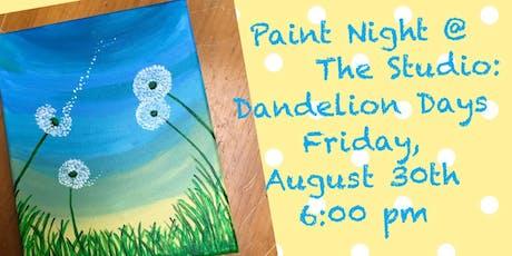 "Paint Night @ The Studio:  ""Dandelion "" artwork on an 11x14 Canvas tickets"