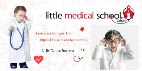 FREE Class and Open House! Ages 4-6 Little Medical School - Future Doctors tickets