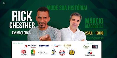 Rick Chesther e Márcio Giacobelli em Mogi Guaçu: Mude sua História ingressos