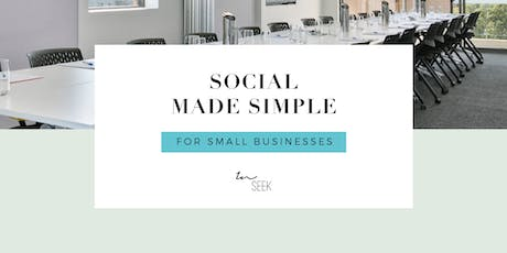 Social made simple - workshop for small businesses tickets