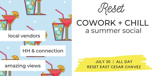 Cowork + Chill: A Summer Social