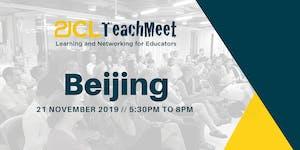 21CLTeachMeet Beijing - 21 November 2019