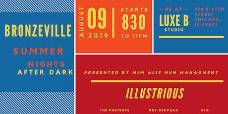 Bronzeville Summer Nights After Dark & Illustrious Summer Event Series tickets