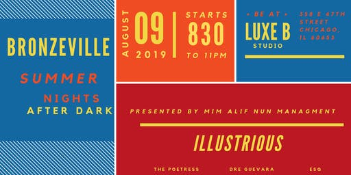 Bronzeville Summer Nights After Dark & Illustrious Summer Event Series
