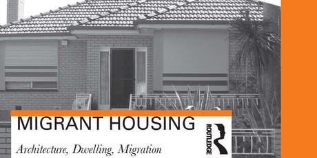 Migrant Housing by Mirjana Lozanovska - BOOK LAUNCH tickets