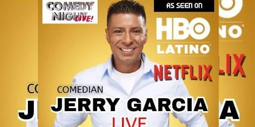 Comedian Jerry Garcia live in Del Rio VFW July 25