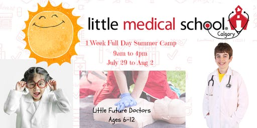 Little Medical School - Future Doctors Summer Camp Full Day Ages 6-12