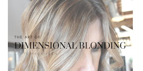 The Art of Dimensional Blonding tickets