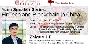 Yuen Speaker Series:  FinTech and Blockchain in China