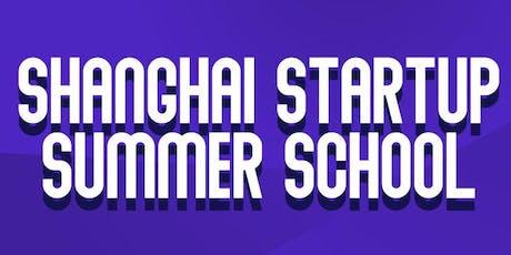 Shanghai Startup Summer School tickets