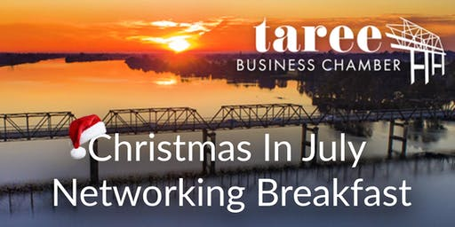 Christmas in July  -  Networking Chamber Breakfast