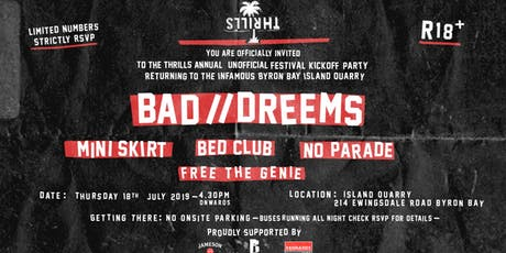 Thrills Annual Unofficial Festival Kickoff Party w/ BAD//DREEMS tickets