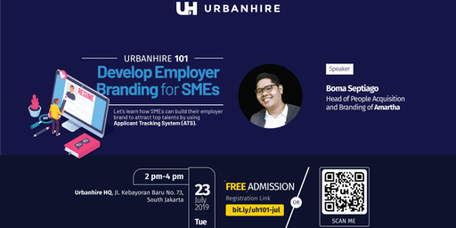 "Urbanhire 101 ""Develop Employer Branding for SMEs"""