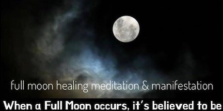 Full Moon Manifestation & Healing Meditation tickets