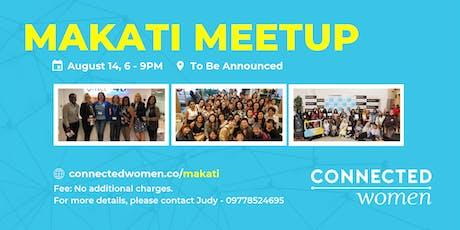 #ConnectedWomen Meetup - Makati (PH) - August 14 tickets