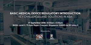 Basic Medical Device Regulatory Introduction: Key...