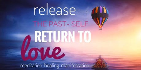Group Meditation: Releasing PAST return to Love tickets