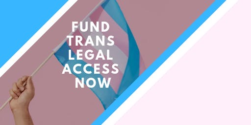 TransLAW 7th Annual Fundraiser & Celebration: Fund Trans Legal Access Now!