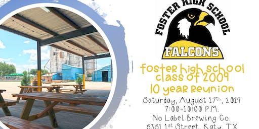 Foster High School c/o 2009 10 Year Reunion