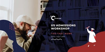 [Hanoi] US Admissions - TIPS that work
