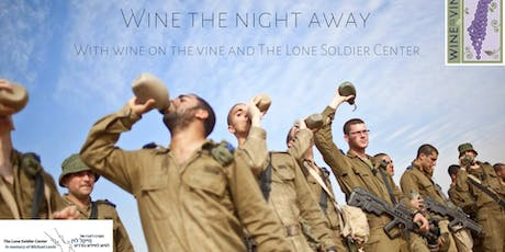 Wine the Night Away with Wine on the Vine and The Lone Soldier Center tickets