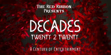 Decades: A Century of Entertainment tickets
