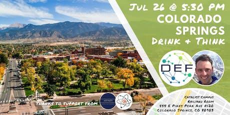 DEF Colorado Springs Drink & Think tickets